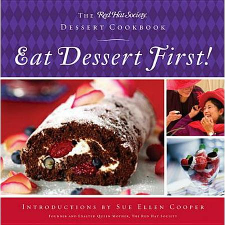Eat Dessert First! - eBook