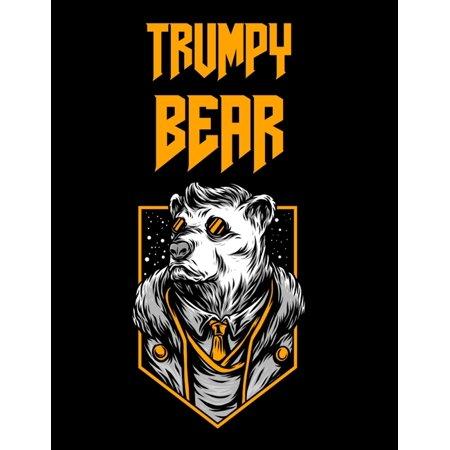 Trumpy Bear: Trumpybear Gifts - Donald Trump Terrific Funny Gag Ideas - Composition Notebook For Mom, Dad, Grandma, Grandpa, Aunt, Uncle, Daughter, Son, Wife, Husband, Girlfriend, Boyfriend -