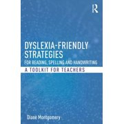 Dyslexia-friendly Strategies for Reading, Spelling and Handwriting - eBook