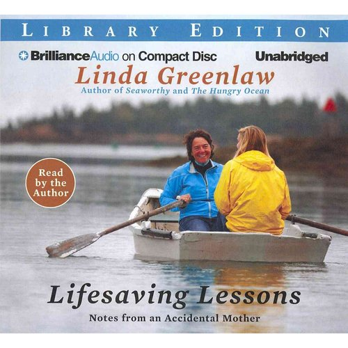 Lifesaving Lessons: Notes from an Accidental Mother, Library Edition