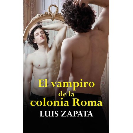 El vampiro de la colonia Roma - eBook