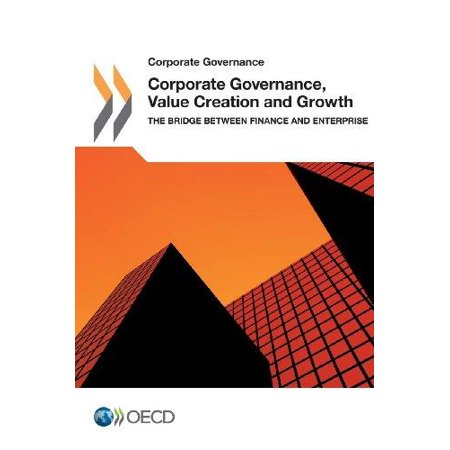 Corporate Governance  Value Creation And Growth  The Bridge Between Finance And Enterprise