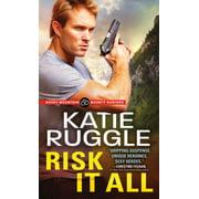Rocky Mountain Bounty Hunters: Risk It All (Paperback)