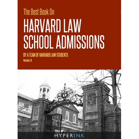 The Best Book On Harvard Law School Admissions - (Best Law Schools In The Country)