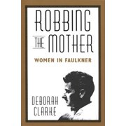 Robbing The Mother - eBook
