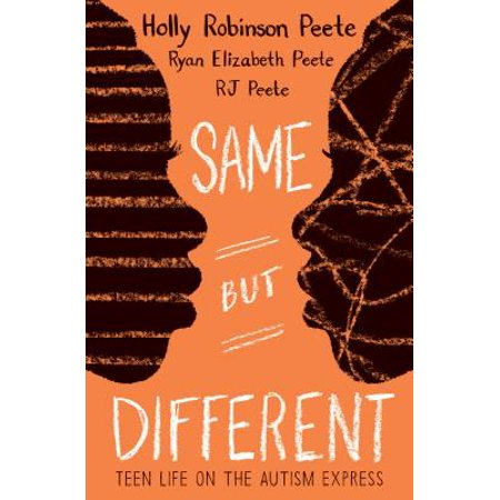 Same But Different : Teen Life on the Autism Express (Autism Books Kindle)