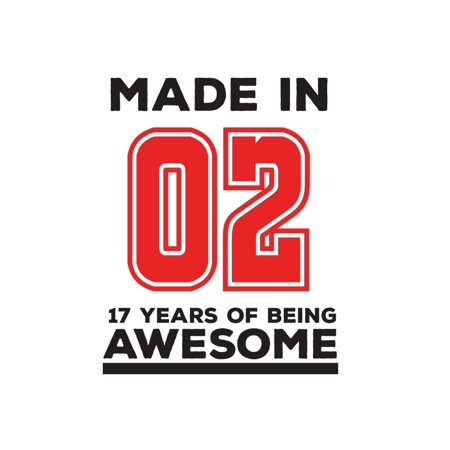 Made In 02 17 Years Of Being Awesome : Made In 02 17 Years Of Awesomeness Notebook - Happy 17th Birthday Being Awesome Anniversary Gift Idea For 2002 Young Kid Boy or Girl! Doodle Diary Book From Dad Mom To Seventeen Year Old Son (Seventeen Solutions New Ideas For Our American Future)