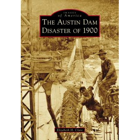 The Austin Dam Disaster of (Austin Mall Stores)