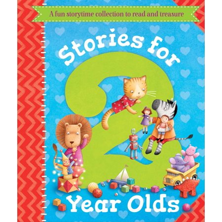 Stories for 2 Year Olds : A fun storytime collection to read and (Storytime Collection)