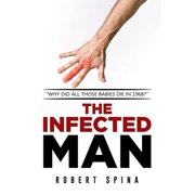 The Infected Man - eBook