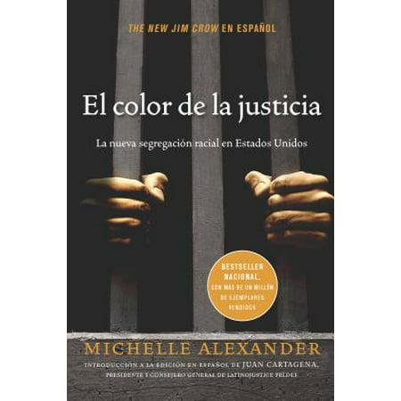 El Color de la Justicia : La Nueva Segregación Racial En Estados Unidos](Un Halloween En Estados Unidos)