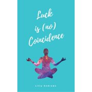 Luck is (no) Coincidence - eBook