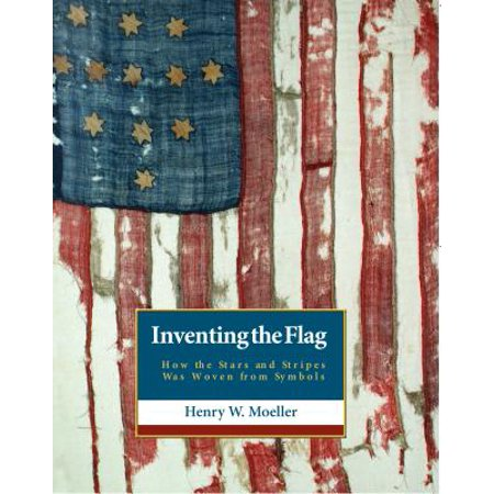 ba718eed5b6 Inventing the Flag   How the Stars and Stripes Was Woven from Symbols -  Walmart.com