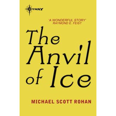 The Anvil of Ice - eBook ()