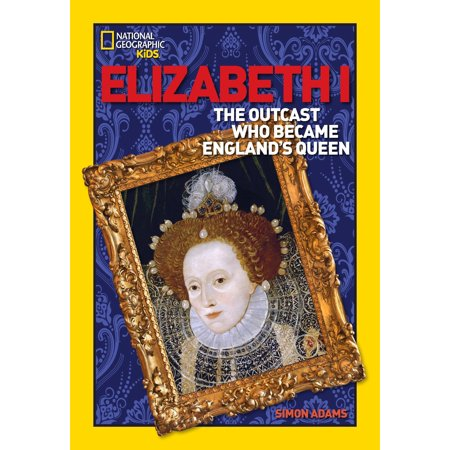 World History Biographies: Elizabeth I : The Outcast Who Became England's Queen - Who Is Queen Isabella