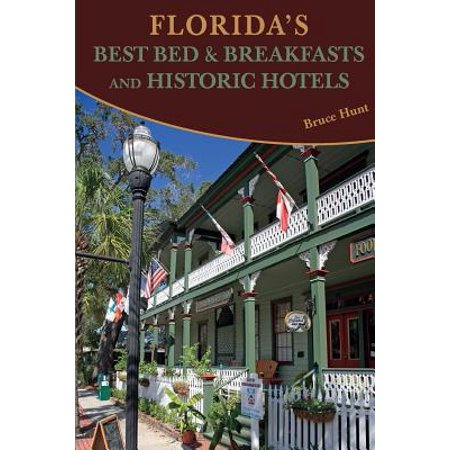 Florida's Best Bed & Breakfasts and Historic
