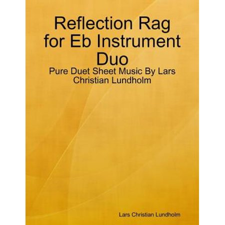 Reflection Rag for Eb Instrument Duo - Pure Duet Sheet Music By Lars Christian Lundholm -