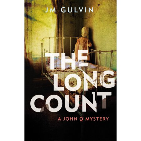 The Long Count: A John Q Mystery (Paperback)