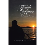 Touch the River : Selected Poems