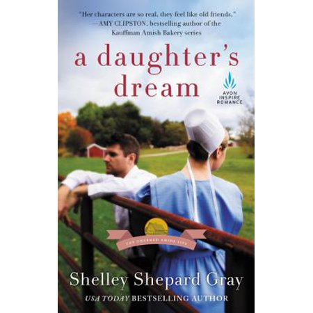 Daughter's Dream : The Charmed Amish Life, Book Two ()