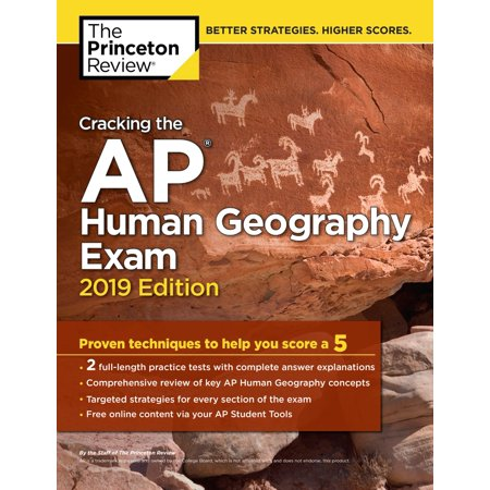 Cracking the AP Human Geography Exam, 2019 Edition -