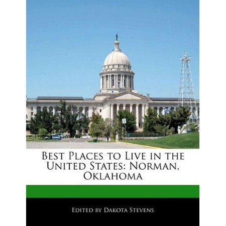 Best places to live in the united states norman for Top 5 places to live in usa