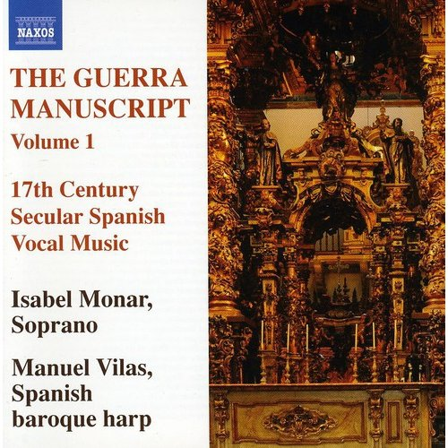Guerra Manuscript - The Guerra Manuscript, Vol. 1: 17th Century Secular Spanish Vocal Music [CD]