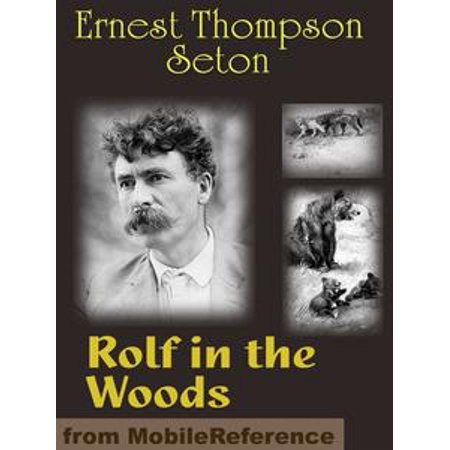 (Rolf In The Woods (Mobi Classics) - eBook)