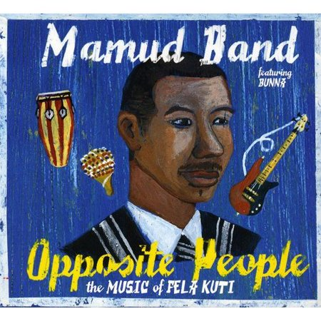 Opposite People: Music Of Fela Kuti