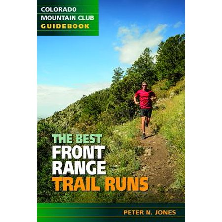 The Best Front Range Trail Runs (Best Mtb Trails In Colorado)