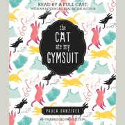 The Cat Ate My Gymsuit - Audiobook