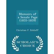 Memoirs of a Senate Page (1855-1859) - Scholar's Choice Edition