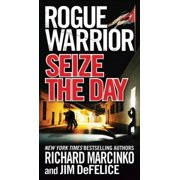 Rogue Warrior: Seize the Day - eBook