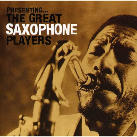 Presenting: Great Saxophone Players / Various (CD)