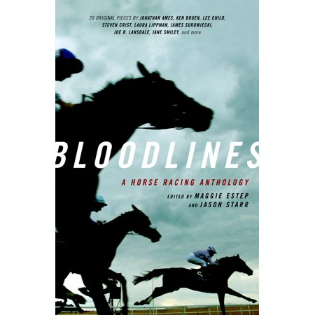 Bloodlines : A Horse Racing Anthology (Best Cutting Horse Bloodlines)