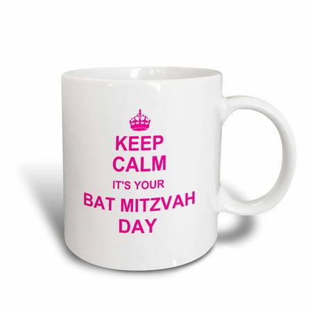 3dRose Keep Calm its your Bat Mitzvah day - hot pink - Good luck Encouraging Jewish girls 12th birthday - Ceramic Mug, 11-ounce