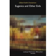 Eugenics and Other Evils - eBook