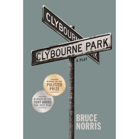 Clybourne Park : A Play