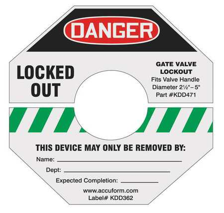 Gate Valve Lockout Label,8 In. H,8 In. W ACCUFORM KDD366GN