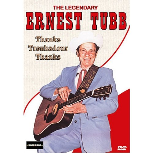 Ernest Tubb: The Legendary Ernest Tubb