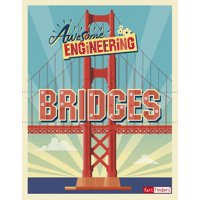 Awesome Engineering: Awesome Engineering Bridges (Hardcover)
