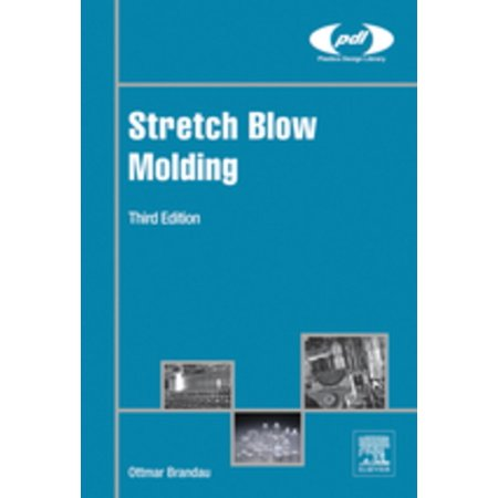 Stretch Blow Molding - eBook (Blow Molding Machine)