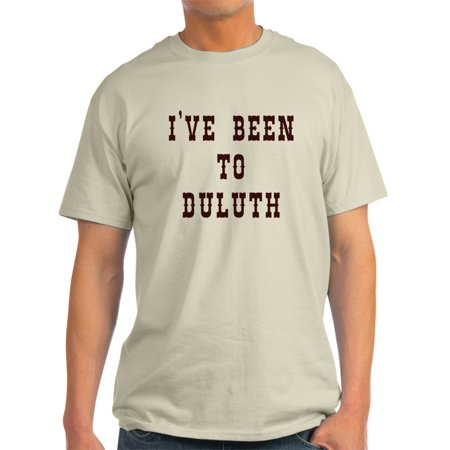 CafePress - I've Been To Duluth T-Shirt - Light T-Shirt - (Stores In Duluth Mn)