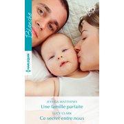 Une famille parfaite - Ce secret entre nous - eBook