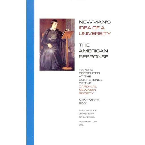 Newman's Idea of a University : The American Response