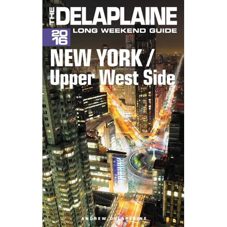 New York / Upper West Side: The Delaplaine 2016 Long Weekend Guide - eBook - Upper West Side Halloween
