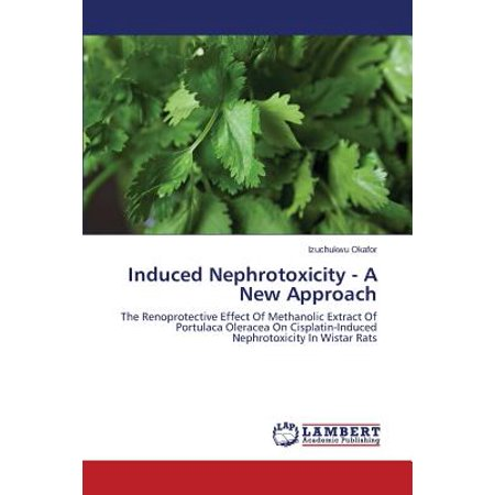 Induced Nephrotoxicity - A New Approach