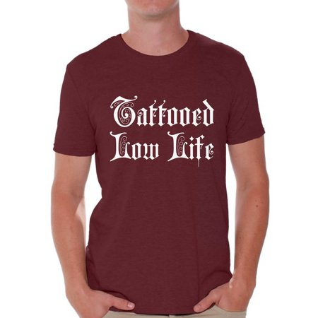 Awkward Styles Tattooed Low Life Tshirt for Men Tattoo Shirts Funny Tattoo Tshirt with Sayings Tatted Men's T Shirt Cool Tattoo Gifts for Him Tattoo Party Outfit Gifts for Tattoo Lovers Tattoo Fans