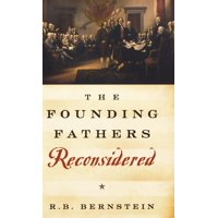 The Founding Fathers Reconsidered (Hardcover)