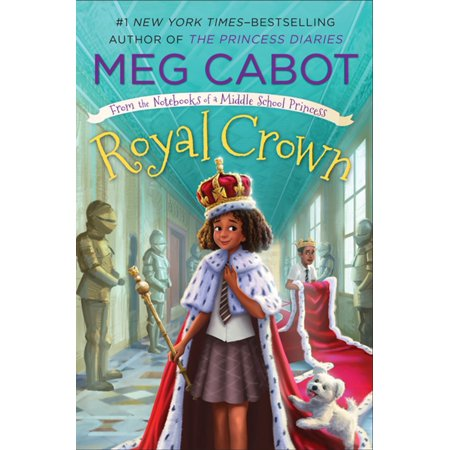 Royal Crown: From the Notebooks of a Middle School Princess - eBook - Crown For A Princess